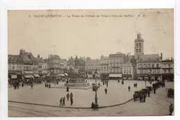 - CPA SAINT-QUENTIN (02) - La Place De L'Hôtel De Ville 1904 - Côté Du Beffroi (avec Personnages) - Edition P. D. N° 5 - - Saint Quentin