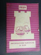8f) SLOVENIA ALPI GIULIE BLED DEPLIANT IINFORMAZIONI TURISTICHE 1959 BUONE CONDIZIONI  VEDI FOTO DIMENSIONI CHIUSO 11,5 - Dépliants Touristiques