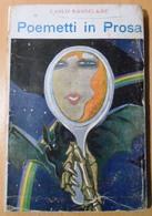 1921 BAUDELAIRE BAUDELAIRE CHARLES (CARLO) POEMETTI IN PROSA Milano, Modernissima 1921 Pag. 118 – Cm 13 X 19,5 Copertina - Books, Magazines, Comics