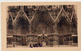 DEPT 51 : édit. G Graff Et Lambert N° 303 : Reims Sa Cathédrale Le Grand Portail - Reims