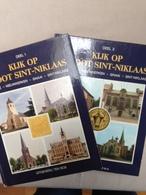 Kijk Op Groot-Sint-Niklaas Dln 1 En 2 - Libros, Revistas, Cómics