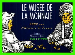 ADVERTISING - PUBLICITÉ - LE MUSÉE DE LA MONNAIE, 2000 ANS D'HISTOIRE DE FRANCE - - Publicité