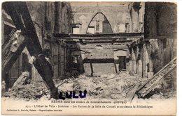 DEPT 51 : édit. G Dubois N° 271 : Reims Bombardé , L Hôtel De Ville Les Ruines De La Salle Du Conseil ; Guerre 1914 -17 - Reims