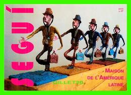 ADVERTISING - PUBLICITÉ - MAISON DE L'AMÉRIQUE LATINE - ANTONIO SEGUI, A VOUS DE FAIRE L'HISTOIRE, 1998 - - Publicité