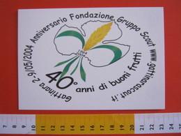 G.2 ITALIA GATTINARA VERCELLI - CARD NUOVA - 2004 SCAUTISMO SCOUTING SCOUTS LOGO 40 ANNI 1964 GRANO VITE UVA VINO WINE - Scoutismo