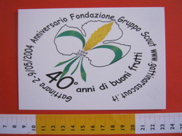 G.2 ITALIA GATTINARA VERCELLI - CARD NUOVA - 2004 SCAUTISMO SCOUTING SCOUTS LOGO 40 ANNI 1964 GRANO VITE UVA VINO WINE - Cartoline