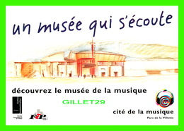 ADVERTISING - PUBLICITÉ - CITÉ DE LA MUSIQUE, PARC DE LA VILLETTE - UN MUSÉE QUI S'ÉCOUTE - - Publicité
