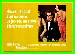 ADVERTISING - PUBLICITÉ -  CENTRE GEORGES POMPIDOU, MUSÉE NATIONAL D'ART MODERNE, LA JET-SET, ON ARRIVE - - Publicité