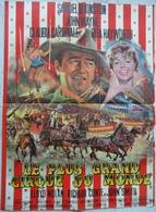 Affiche Film Le Plus Grand Cirque Du Monde John Wayne Cardinale Hayworth - Affiches & Posters