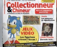 Livres, BD, Revues > Français > Non Classés Collectionneur Et Chineur N°265 Jeus Video , Claude François - Books, Magazines, Comics