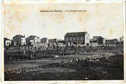 Chalons Sur Marne Le Cimetière Militaire Rare - Châtillon-sur-Marne