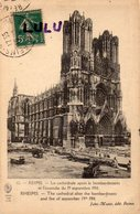 DEPT 51 : édit. Jules Matot N° 12 : Reims La Cathédrale Après Le Bombardement Et L Incendie Du 19 Décembre 1914 - Reims