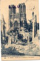 DEPT 51 : édit. Cap N° 17 : Reims Façade De La Cathédrale Et Les Ruines - Reims