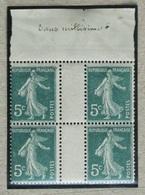 Semeuse 5 C. Vert 137 Bloc De 4 Sans Millésime (1909) RARE - 1906-38 Semeuse Camée