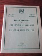 Livre - SNCF - COURS PRATIQUE De 1958 - Formation Professionnelle, Direction Du Personnel -  190 Pages -28 Photos - Chemin De Fer
