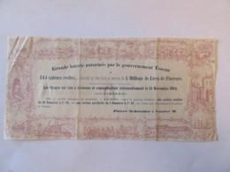 Billet De Loterie, Grande Loterie Autorisée Par Le Gouvernement Toscan - 5 Millions De Lires De Florence - Novembre 1853 - Lottery Tickets