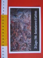 G.2 ITALIA GATTINARA VERCELLI - CARD NUOVA - 2014 BOMBARDAMENTO 70 ANNI ANPI PARTIGIANI 2^ GUERRA WAR 1944 ALPINI ANA - Catastrophes