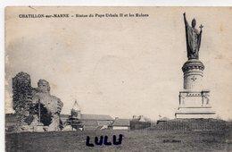 DEPT 51 : F M 1917 édit. J Bourgogne : Chatillon Sur Marne Statue Du Pape Urbain II Et Les Ruines - Châtillon-sur-Marne