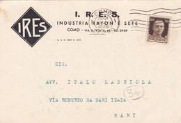STORIA POSTALE - COMO - I.R.E.S. - INDUSTRIA RAYON E SETTE -VIAGGIATA PER BARI - 1900-44 Vittorio Emanuele III