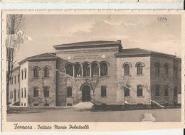 FERRARA  ISTITUTO MARIO POLEDRELLI  -FG - Ferrara