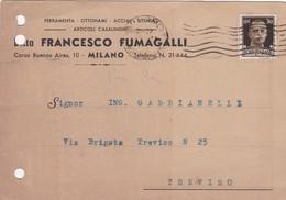 STORIA POSTALE - MILANO - DITTA FRANCESCO FUMAGALLI - FERRAMENTA - OTTONAMI,ACCIAI  -VIAGGIATA PER TREVISO - 1900-44 Vittorio Emanuele III