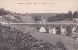 CPA - Souvenir De Chiny - Pont Des Alliés Sur La Semois - Chiny