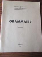 Livre - SNCF- GRAMMAIRE De 1961 . 5è édition - Formation Professionnelle, Direction Du Personnel -  102 Pages -25 Photos - Chemin De Fer