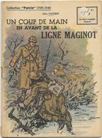 Collection Patrie 1939-1940 Un Coup De Main En Avant De La Ligne Maginot N°156 Bon état - Boeken, Tijdschriften, Stripverhalen