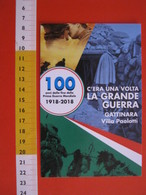 G.2 ITALIA GATTINARA VERCELLI - CARD NUOVA - 2018 MOSTRA 100 ANNI GRANDE GUERRA ALPINI ANA LOCANDINA - Storia