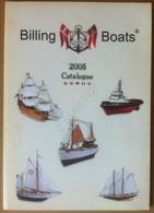 Modellismo Statico - Catalogo Billing Boats 2005 - Vintage Catalogue - Navi - Autres Collections