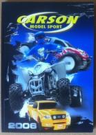 Modellismo Dinamico - Catalogo Carson Model Sport 2006 - Tedesco - Altre Collezioni