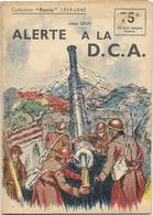 Collection Patrie 1939-1940 Alerte à La D.C.A. N°161 Très Bon état - Boeken, Tijdschriften, Stripverhalen