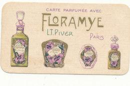 CARTE PARFUMEE - FLORAMYE   L. T. PIVER  PARIS AVEC PUB  A. CHEREAU  DREUX - Parfumkaarten