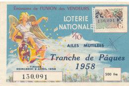 BL 01 / BILLET  LOTERIE NATIONALE  AILES MUTILEES TRANCHE DE PAQUE 1958 - Billets De Loterie