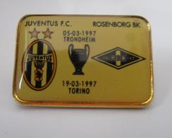 To2 Juve Champions League Pins Juventus Torino F.C. Rosenborg BK TRONDHEIM  1997 Distintivo Calcio Soccers UEFA - Calcio