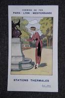 Dépliant Des Chemins De Fer, 1913 : PARIS - LYON - MEDITERRANEE - STATIONS THERMALES. - Dépliants Touristiques