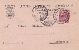 STORIA POSTALE - SALERNO - AMMINISTRAZIONE PROVINCIALE DI SALERNO -VIAGGIATA PER ALBANELLA ( SALERNO) - 1900-44 Vittorio Emanuele III