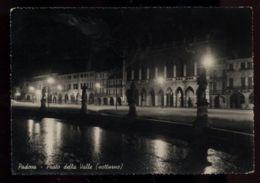 C976 PADOVA - PRATO DELLA VALLE NOTTURNO B\N VG 1950 - Padova