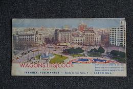 ESPAGNE - BARCELONE, Dépliant WAGONS LITS /COOK , Terminal PULLMANTUR, Avec Carte BARCELONE - Dépliants Touristiques