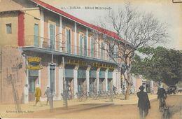 Sénégal, Dakar - Hôtel Métropole - Collection Albaret - Carte Colorisée N° 111 Non Circulée - Sénégal