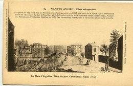 """CPA Nantes Ancien Etude Rétrospective N°84 """"La Place D'Aiguillon"""" - Nantes"""