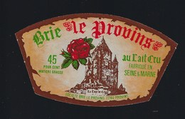 """étiquette Fromage  Brie Le Provins 45%mg Fabriqué En Seine Et Marne 77 """"' Latour De César"""" - Fromage"""