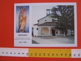 G.2 ITALIA ARBORIO VERCELLI - CARD NUOVA 2004 350 ANNI FESTA MADONNA DELLA CINTURA MARIA SANTUARIO CHIESA - Eglises Et Cathédrales