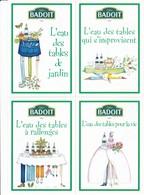 Publicité - BADOIT - L'eau Des Tables De Jardin, Qui S'improvisent, à Rallonges, Pour La Vie - Pubblicitari