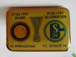 Pins Finale Coppa UEFA 1996-1997 Inter - FC Schalke Gelsenkirchen Distintivo Calcio Soccers - Calcio