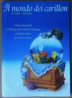Catalogo Il Mondo Dei Carillon 2015 - Con Listino Prezzi - Autres Collections