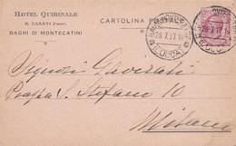 STORIA POSTALE - PISTOIA - BAGNI DI MONTECATINI -  HOTEL QUIRINALE E. CASATI PROP.  - VIAGGIATA PER MILANO - 1900-44 Vittorio Emanuele III