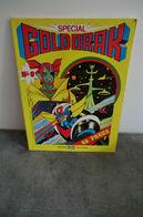 Spécial Goldorak N°8 Tout En Couleur 1978 édition Télé Guide - Livres, BD, Revues