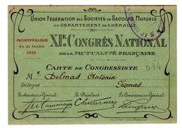 Carte Du XI ème Congrès National Mutualité Française De Mars 1913 Montpellier Hérault Delmas Antonin De Pezenas - Montpellier