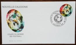 Nouvelle-Calédonie - FDC 1998 - YT N°755 - Coupe Du Monde De Football / Sport - FDC